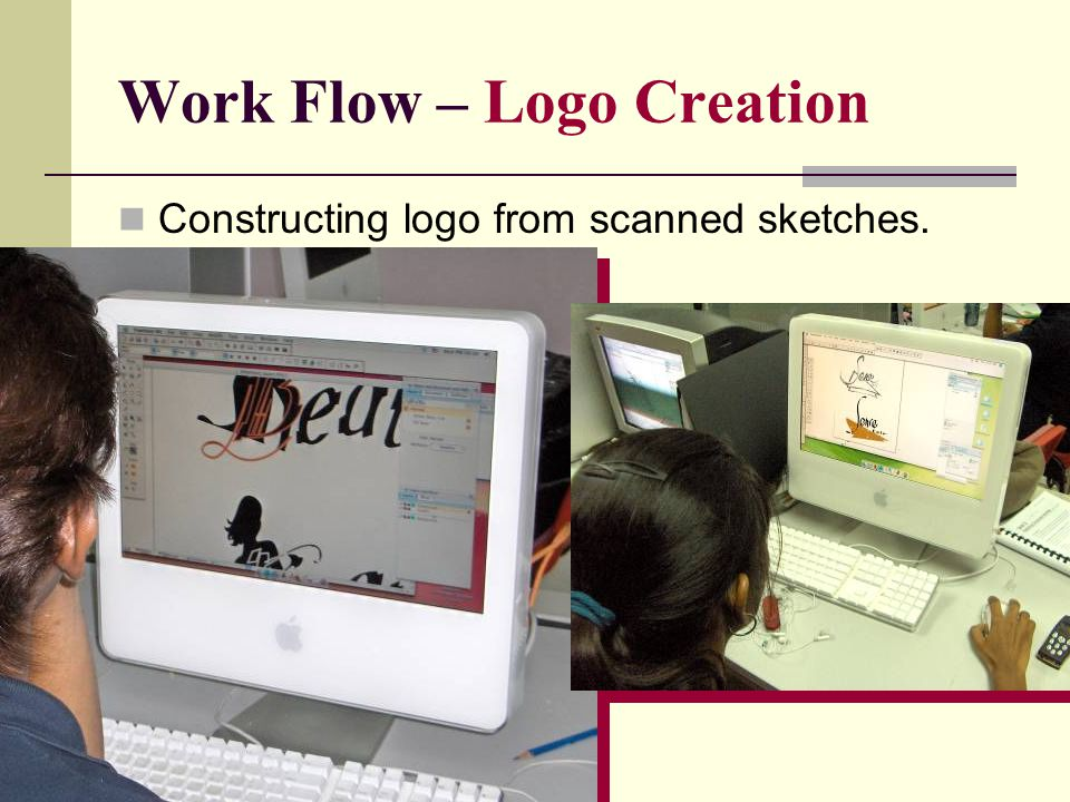 Work Flow – Logo Creation Constructing logo from scanned sketches.