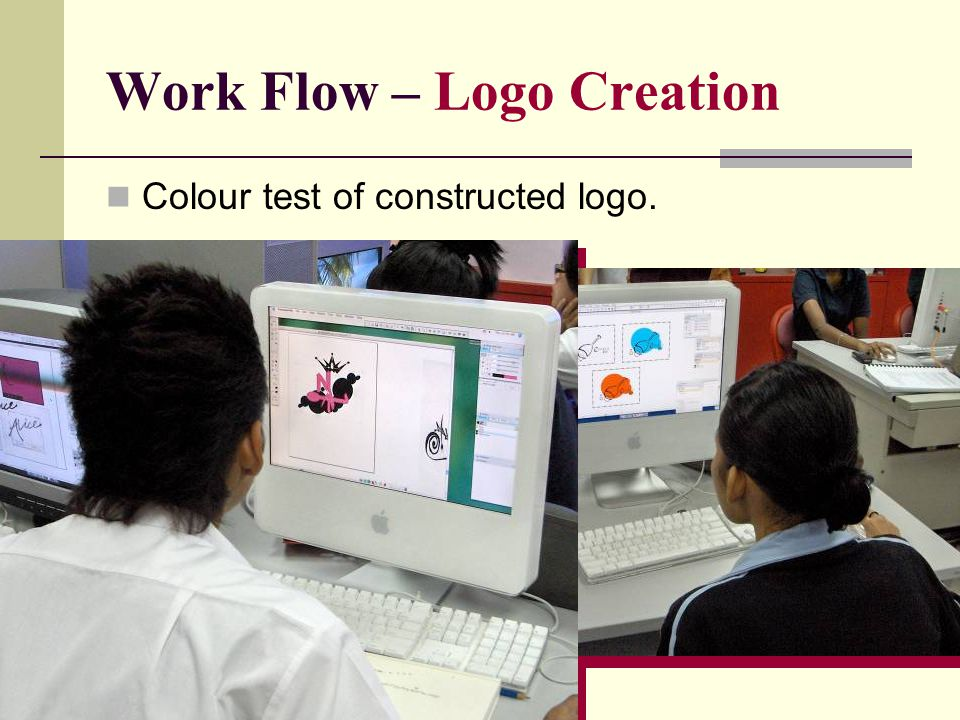 Work Flow – Logo Creation Colour test of constructed logo.