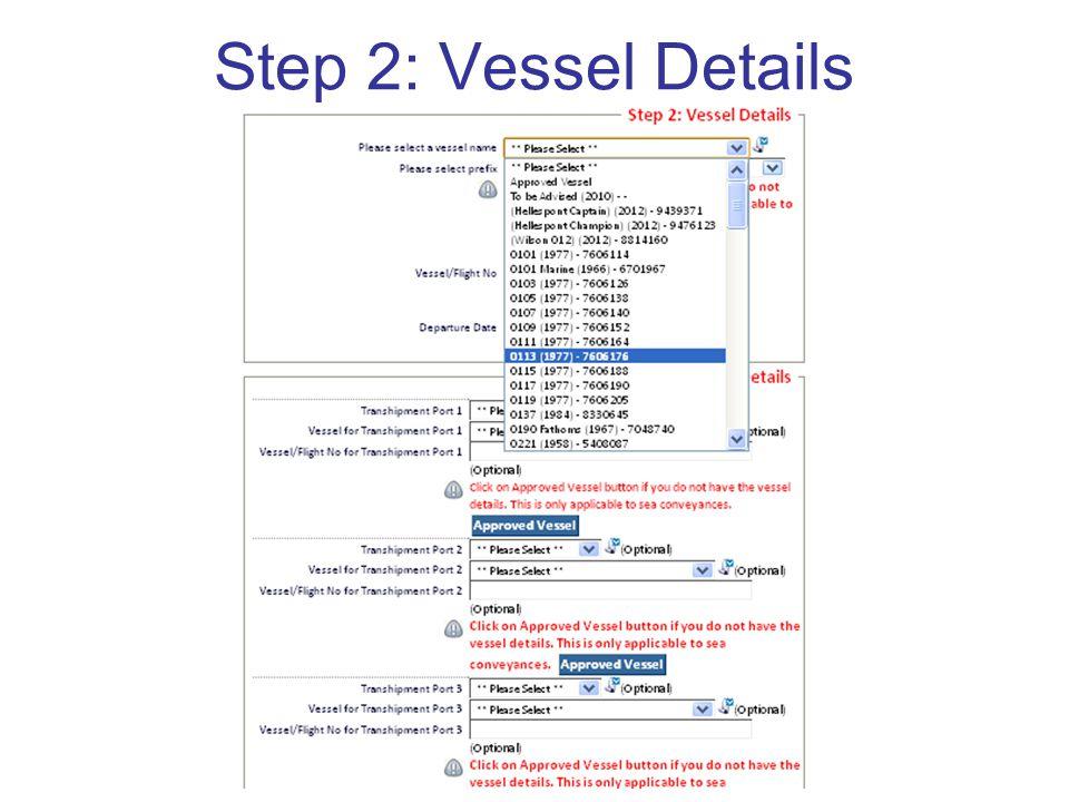 Step 2: Vessel Details