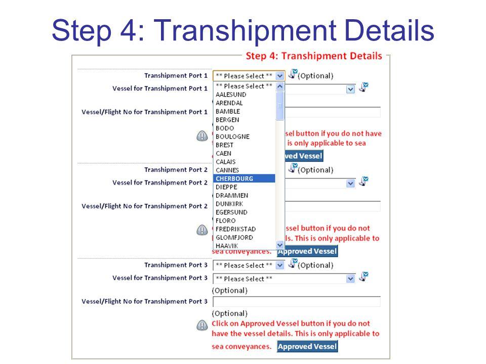 Step 4: Transhipment Details
