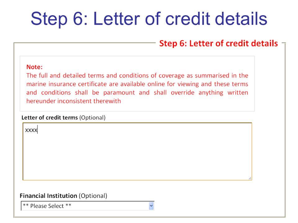 Step 6: Letter of credit details