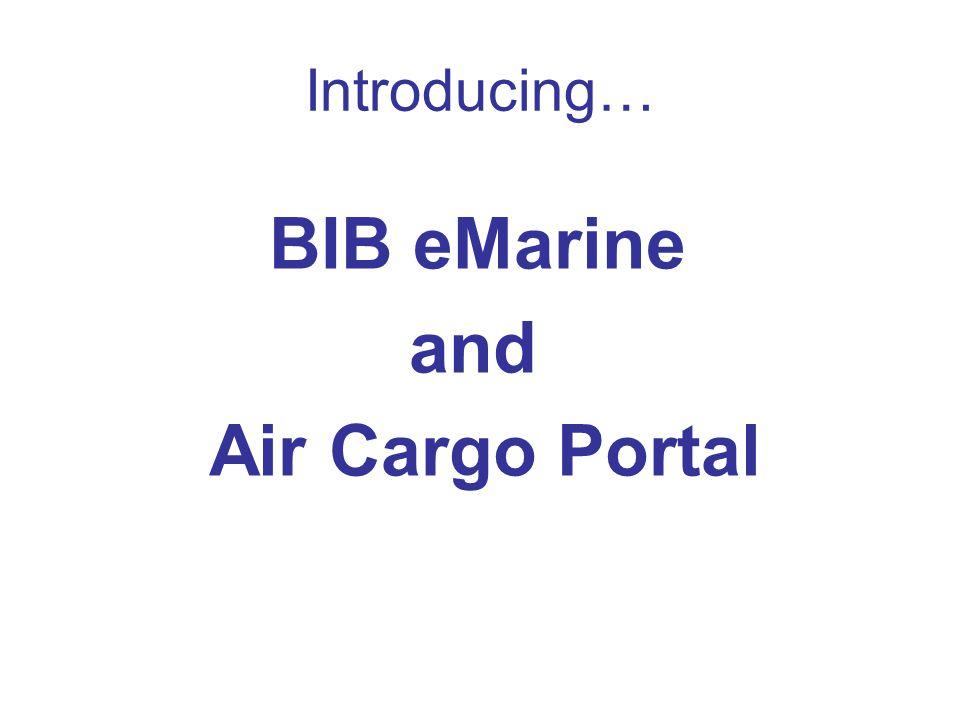 Introducing… BIB eMarine and Air Cargo Portal