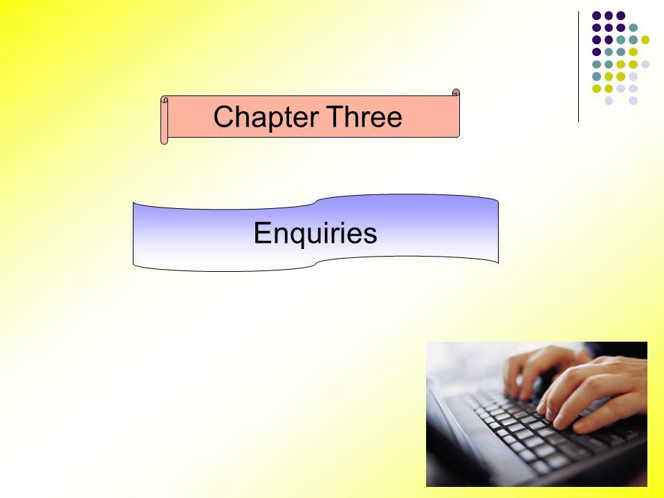 Chapter Three Enquiries