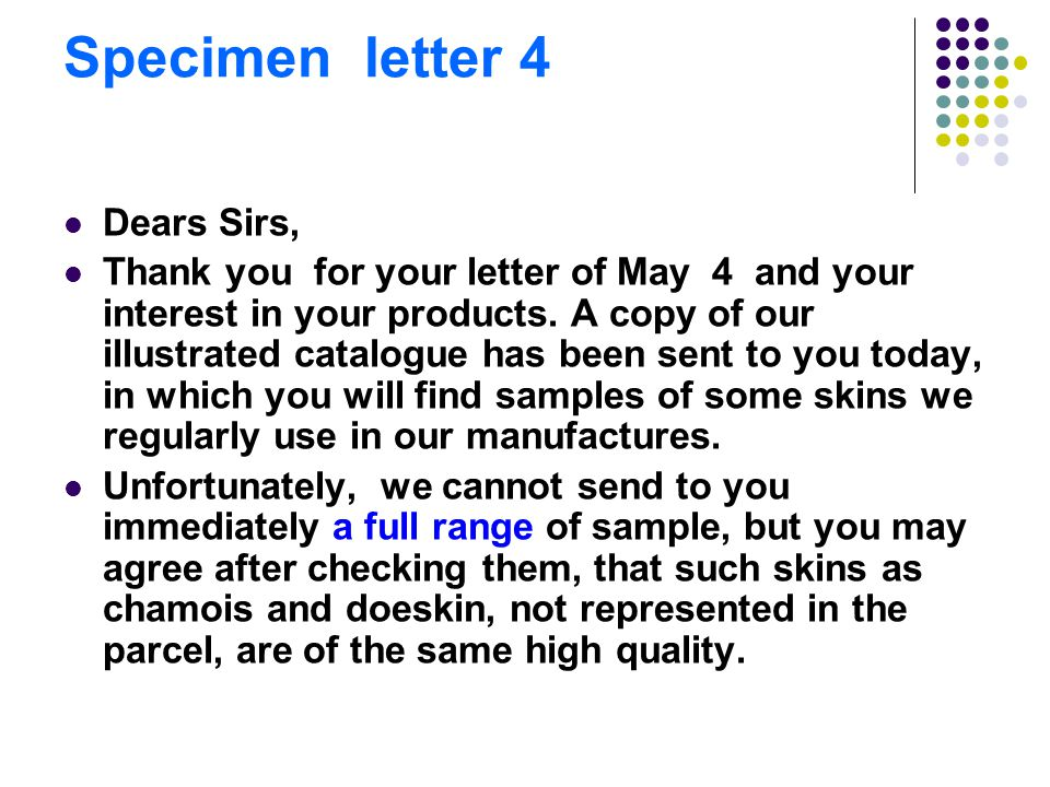 Specimen Letter 3 P47 Comments: This is another short and simple letter of enquiry.