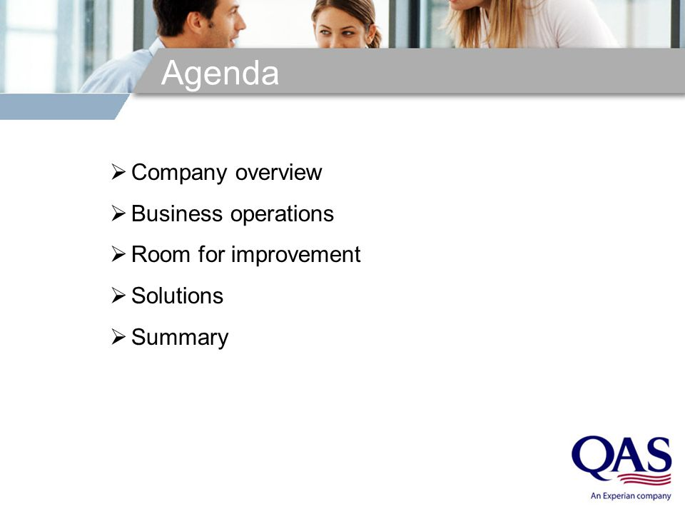 Agenda  Company overview  Business operations  Room for improvement  Solutions  Summary