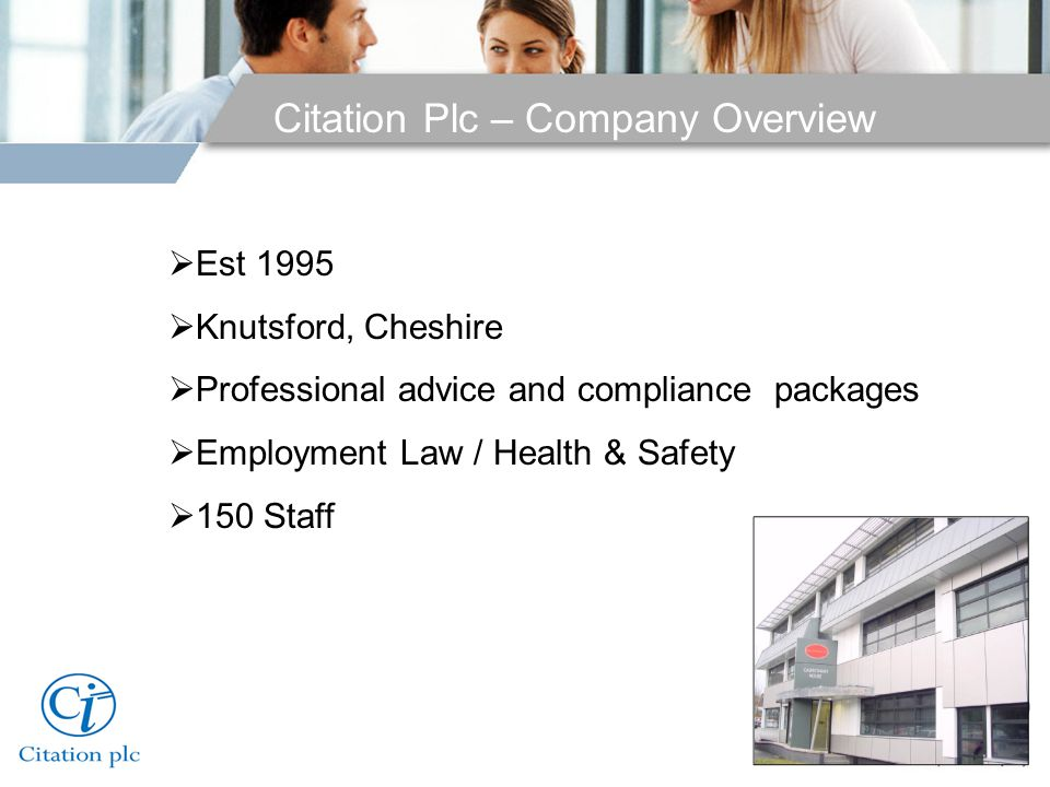 Citation – Company Overview  Risk assessments  Health & Safety policies  Employment tribunals  Contracts of employment & handbooks Services