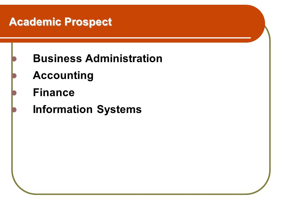 Academic Prospect Business Administration Accounting Finance Information Systems