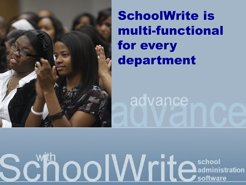 school administration software SchoolWrite www.schoolwrite.com _ Be ahead of the workload with