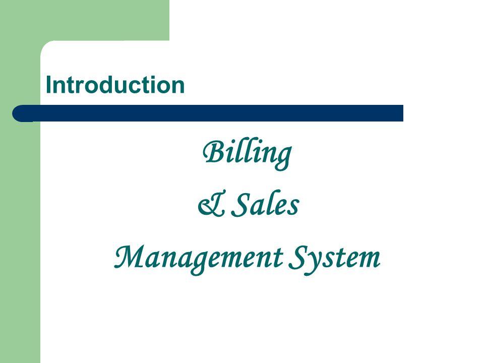 Billing & Sales Management System Introduction