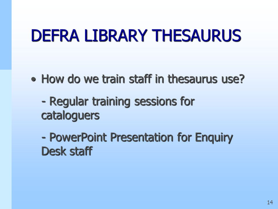 13 DEFRA LIBRARY THESAURUS
