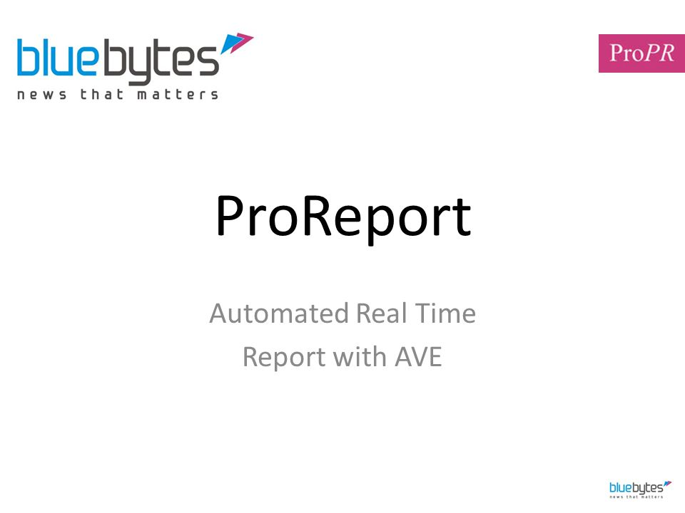 ProReport Automated Real Time Report with AVE