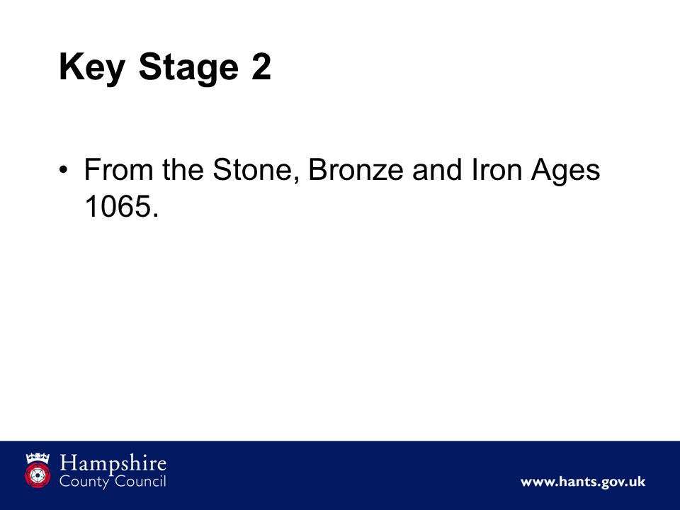 Key Stage 2 From the Stone, Bronze and Iron Ages 1065.