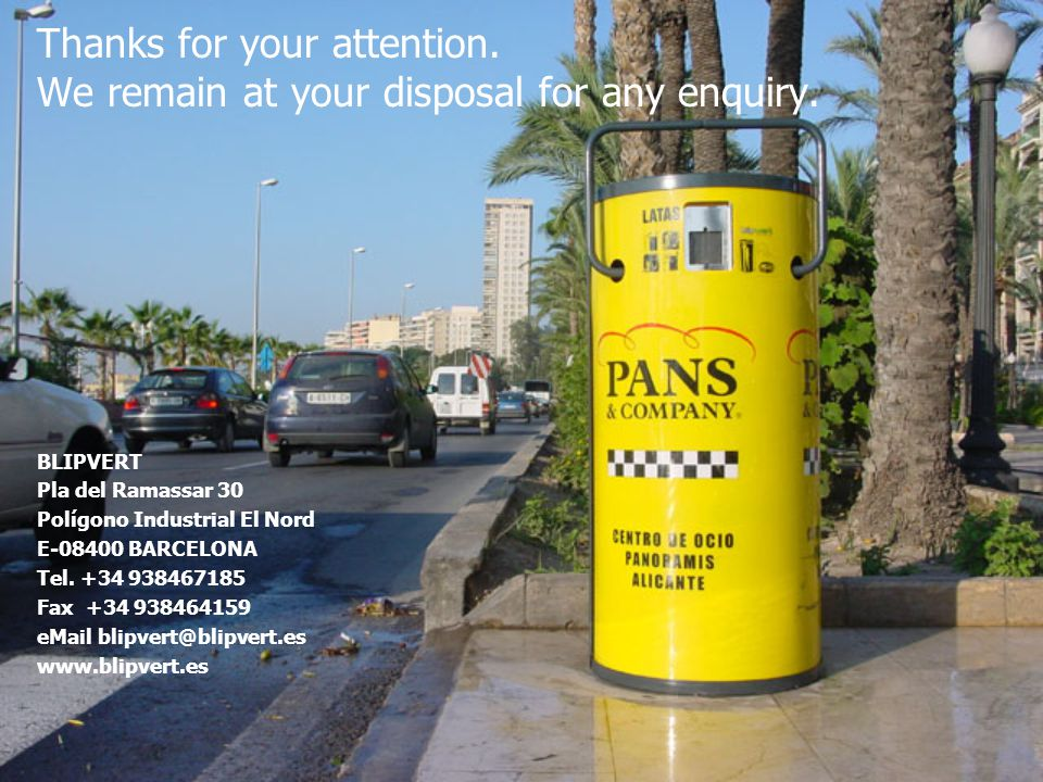 Thanks for your attention. We remain at your disposal for any enquiry.