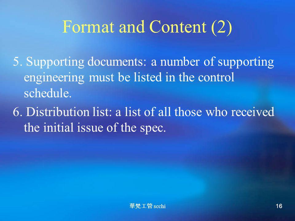 華梵工管 scchi 16 Format and Content (2) 5.