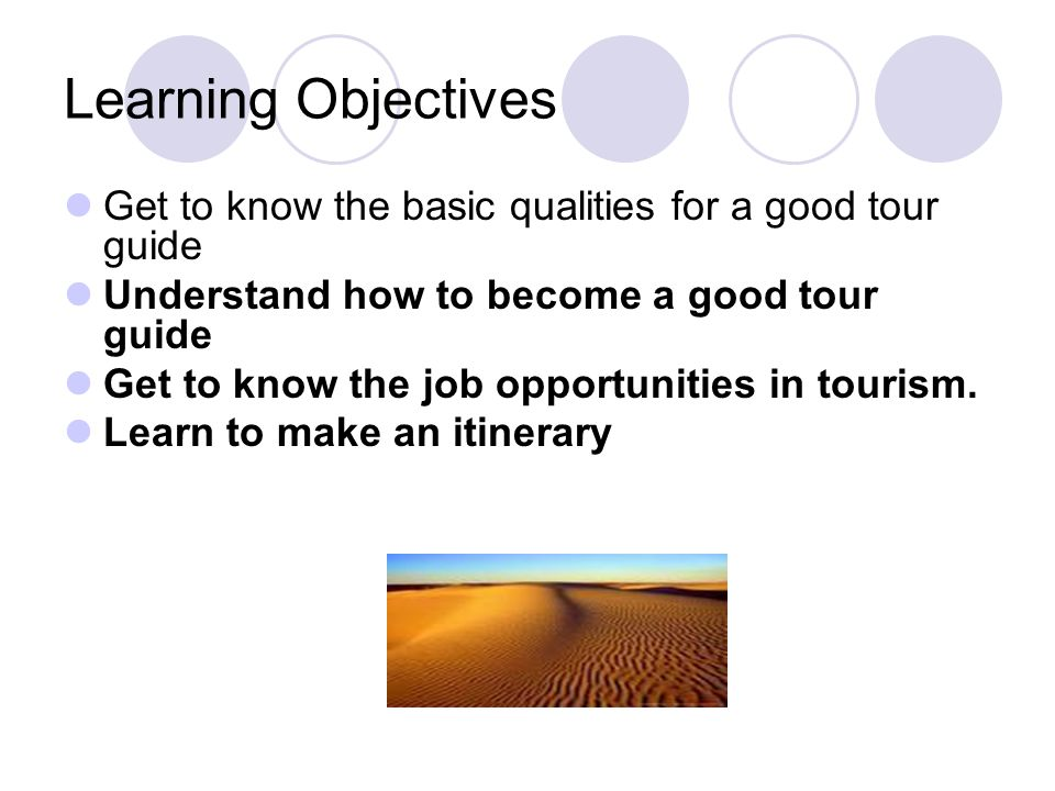 Part I Lecture Time Assigned PARTMODULESCONTENTS STUDIEDPERIODS I Text A Prerequisites for Becoming a Tour Guide 1 II Text B Career Paths in Tourism0.5 III ListeningA Telephone Enquiry0.5 IV Practical WritingTour Itinerary 0.5 V Consolidation Role play 1 Reading Make an Itinerary VICase Problems0.5 Total Six Parts Listening speaking Reading Writing 4