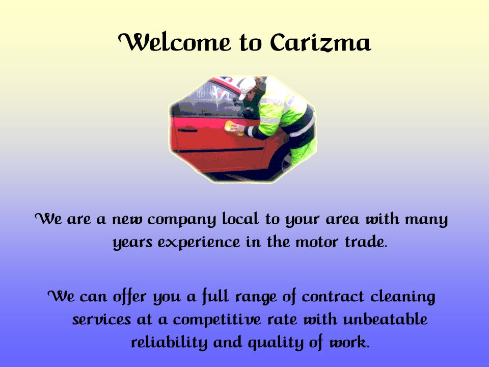 Welcome to Carizma We are a new company local to your area with many years experience in the motor trade.