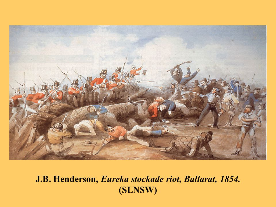 J.B. Henderson, Eureka stockade riot, Ballarat, 1854. (SLNSW)