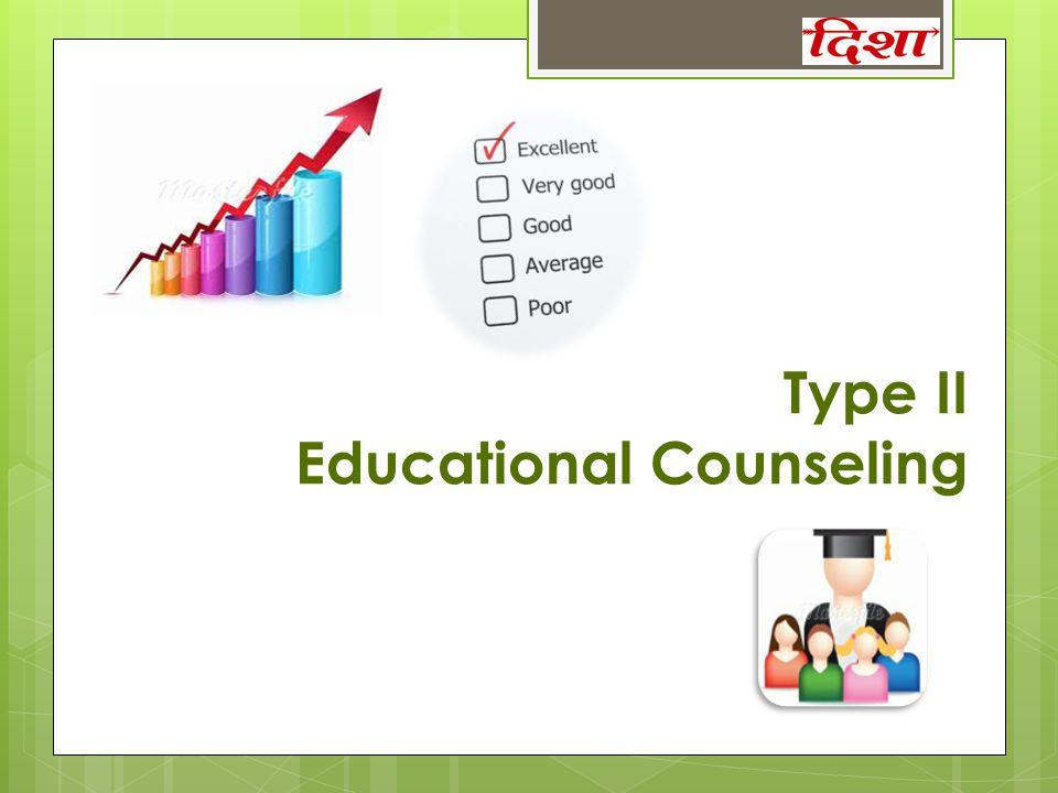 Type II Educational Counseling