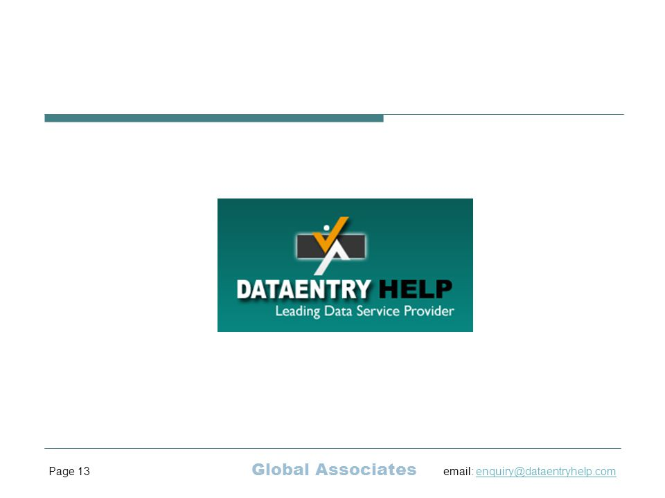Page 13 Global Associates email: enquiry@dataentryhelp.comenquiry@dataentryhelp.com