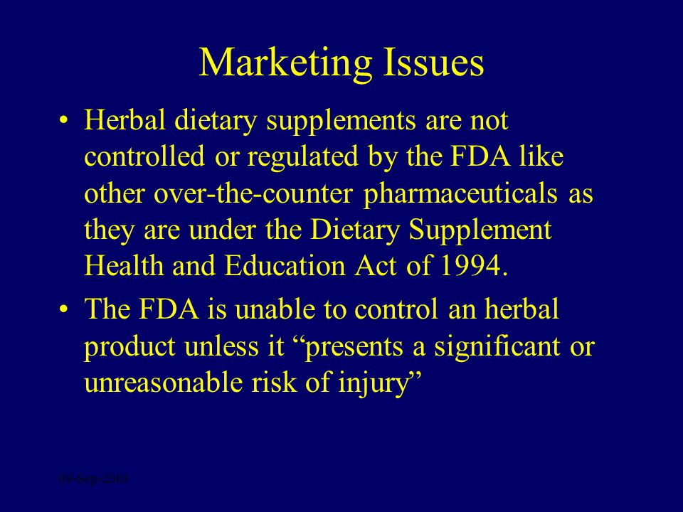 09-Sep-2003 Marketing Issues Problem –Numerous controlled clinical trials have demonstrated that caffeine/ephedrine have efficacy for weight loss.