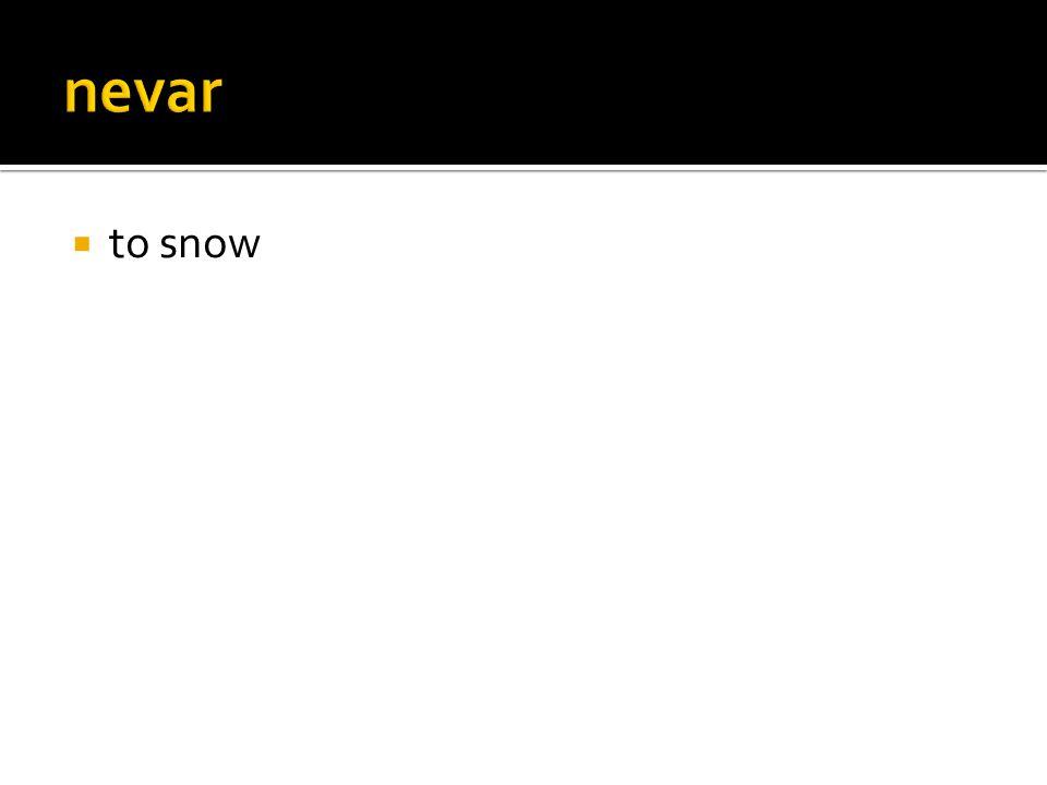  to snow