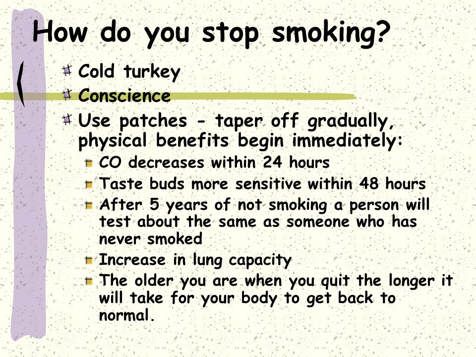 How do you stop smoking.