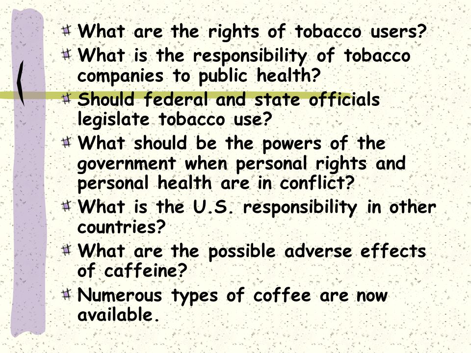 What are the rights of tobacco users.