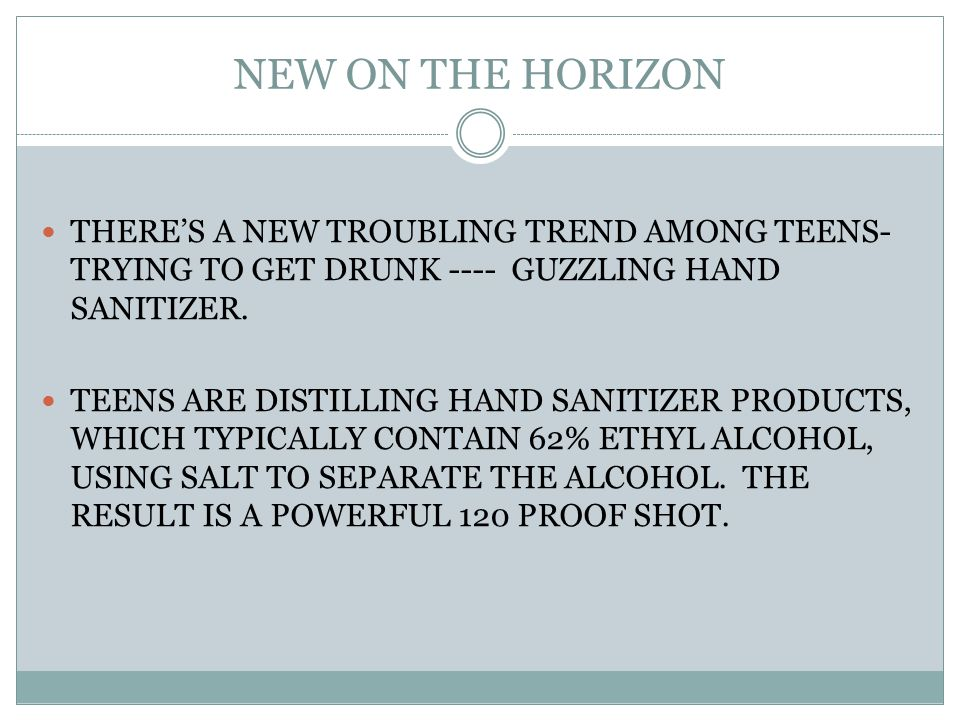 THERE'S A NEW TROUBLING TREND AMONG TEENS- TRYING TO GET DRUNK ---- GUZZLING HAND SANITIZER.