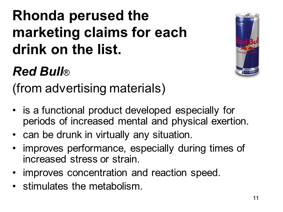 11 Rhonda perused the marketing claims for each drink on the list.