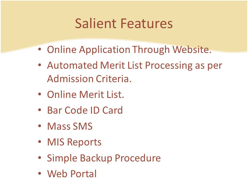 Salient Features Online Application Through Website.