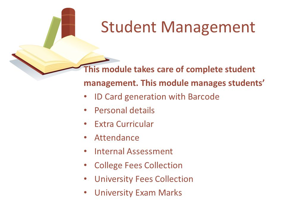 This module takes care of complete student management.