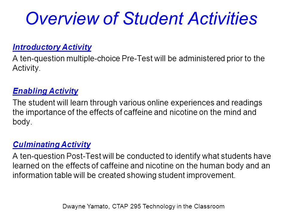 Raw Test Data Dwayne Yamato, CTAP 295 Technology in the Classroom