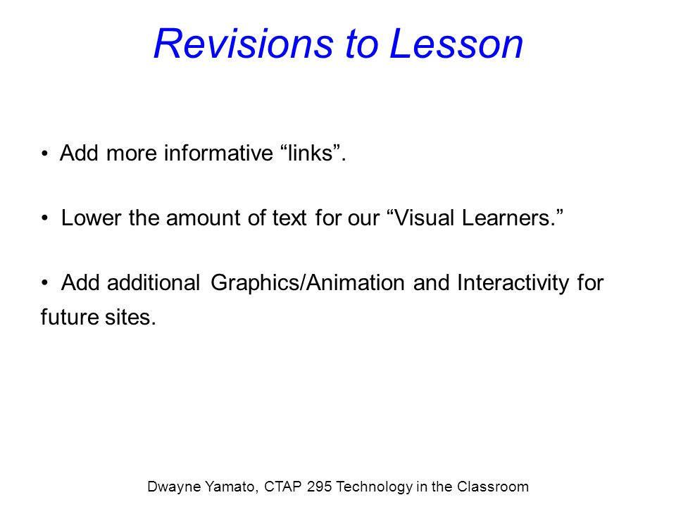 Revisions to Lesson Add more informative links .