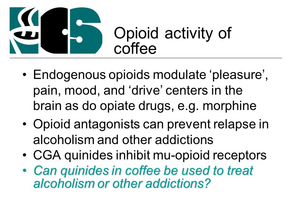Endogenous opioids modulate 'pleasure', pain, mood, and 'drive' centers in the brain as do opiate drugs, e.g.