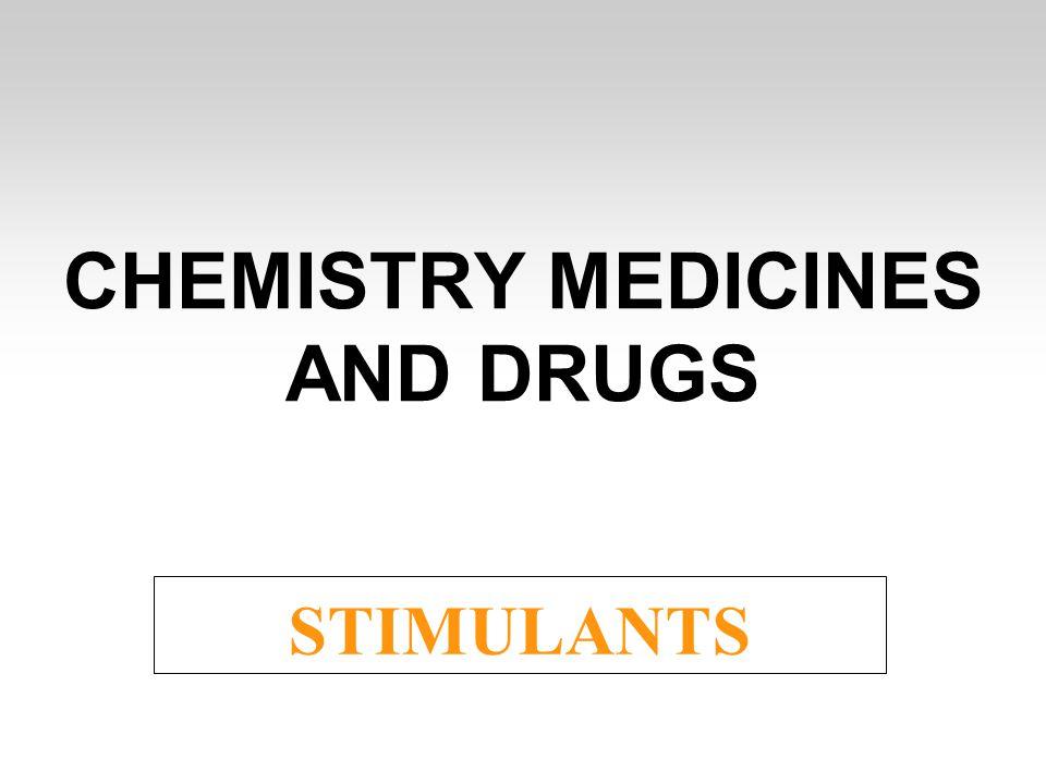CHEMISTRY MEDICINES AND DRUGS STIMULANTS