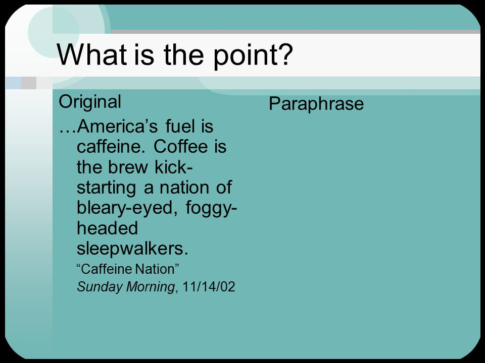 What is the point. Original …America's fuel is caffeine.