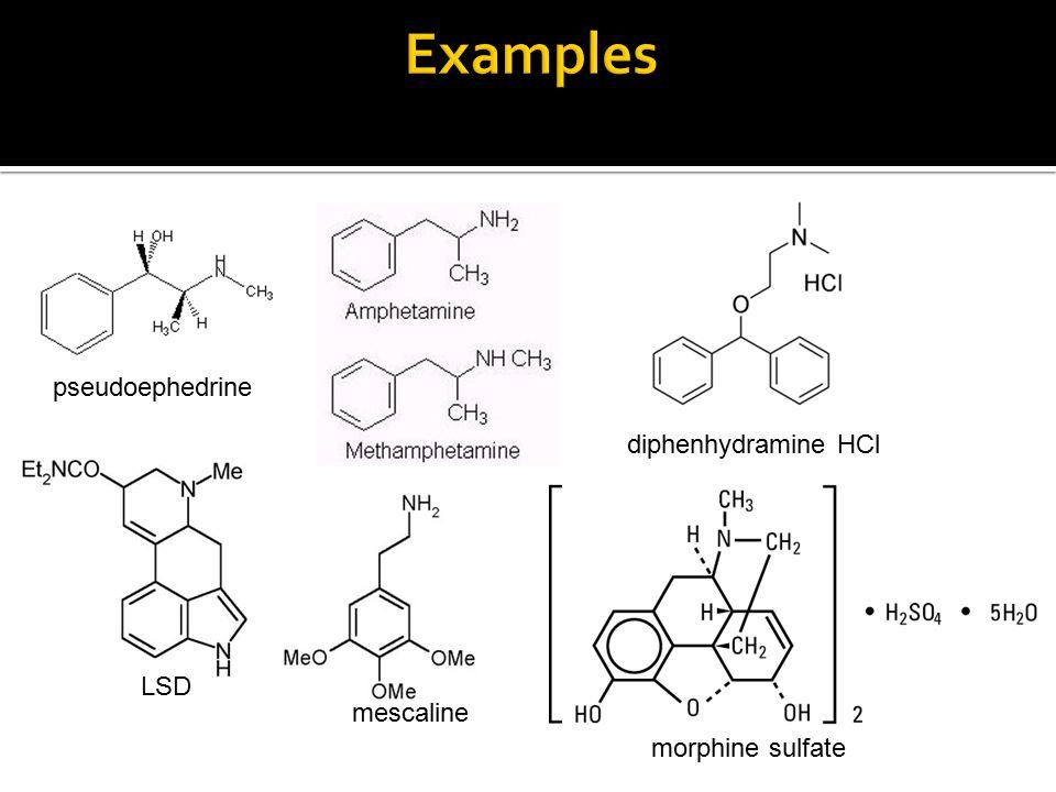 diphenhydramine HCl pseudoephedrine LSD mescaline morphine sulfate