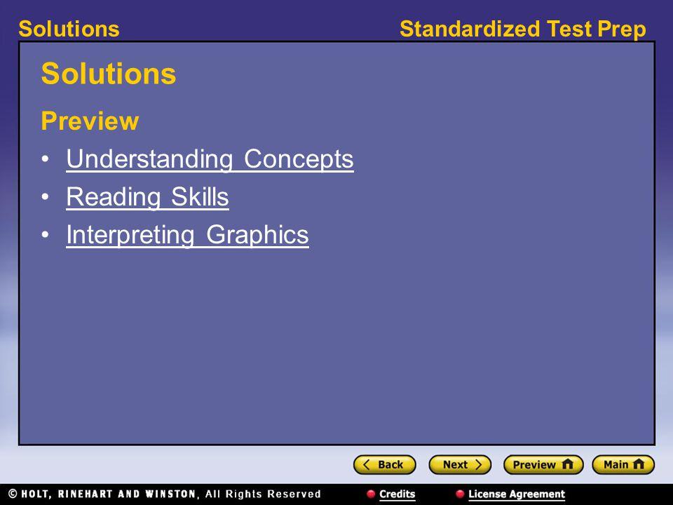 Standardized Test PrepSolutions Preview Understanding Concepts Reading Skills Interpreting Graphics