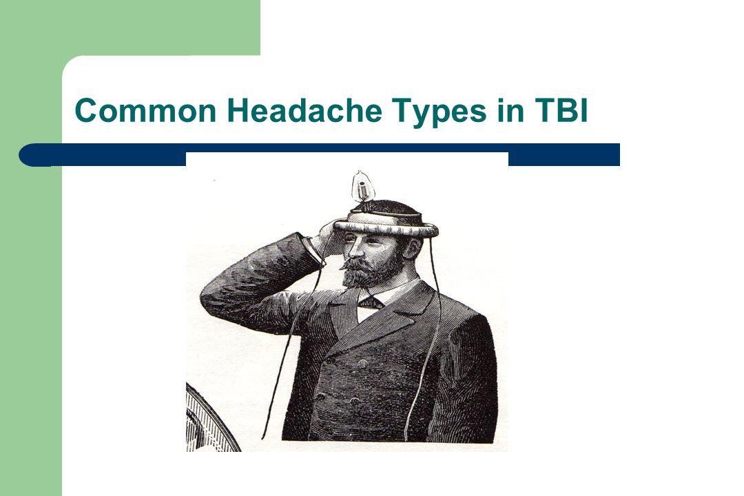 Common Headache Types in TBI