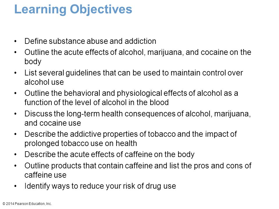 © 2014 Pearson Education, Inc.What Is Addiction.