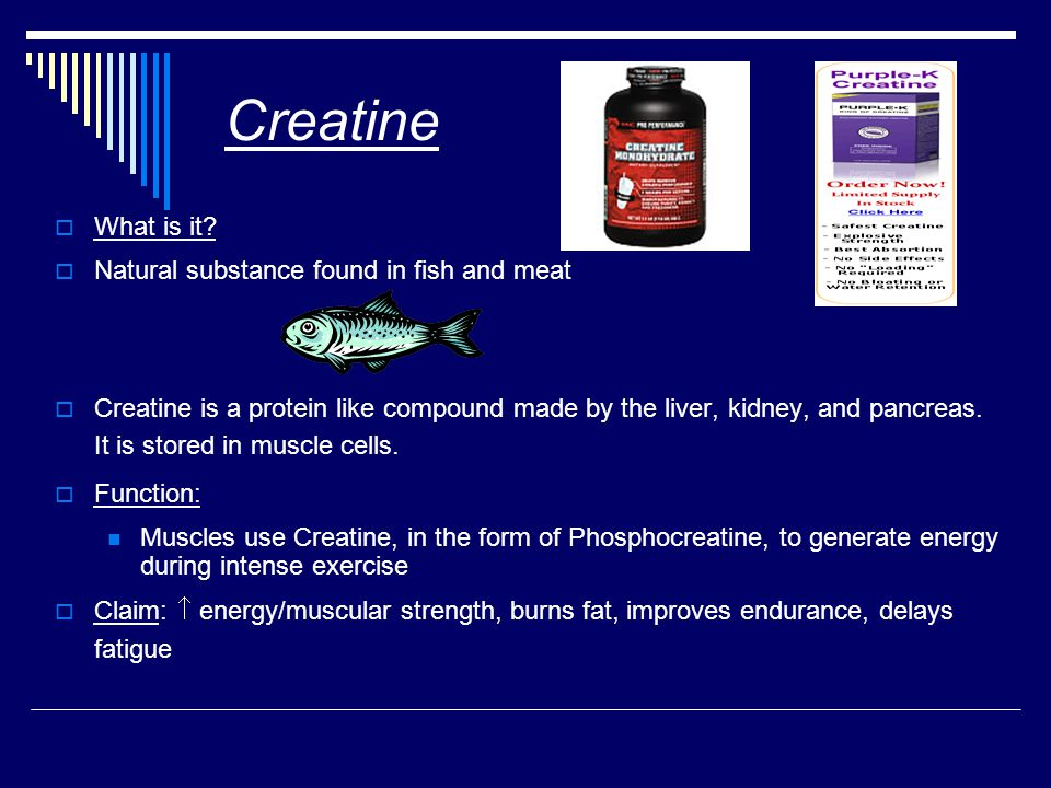 Creatine  What is it.