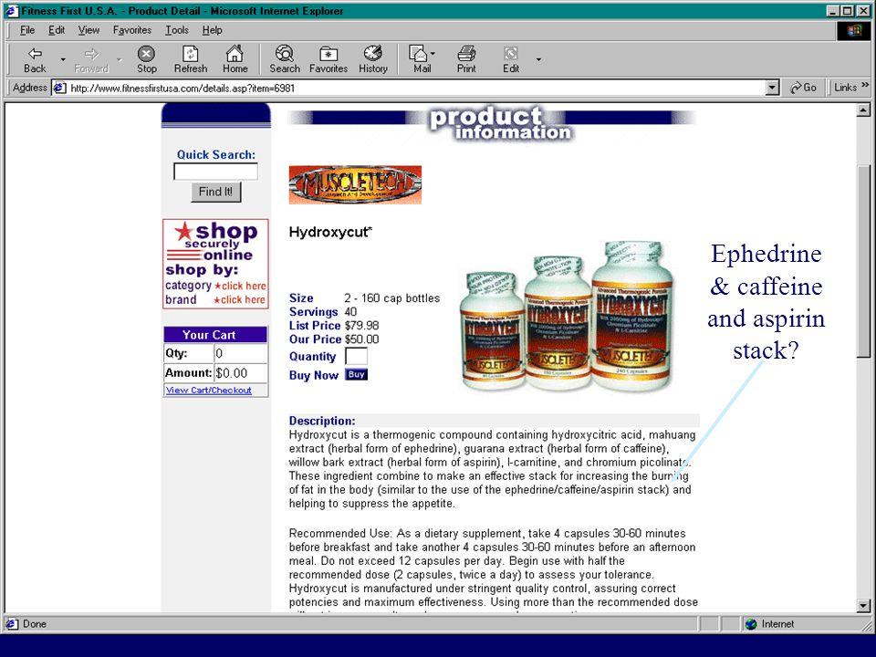 Ephedrine & caffeine and aspirin stack?