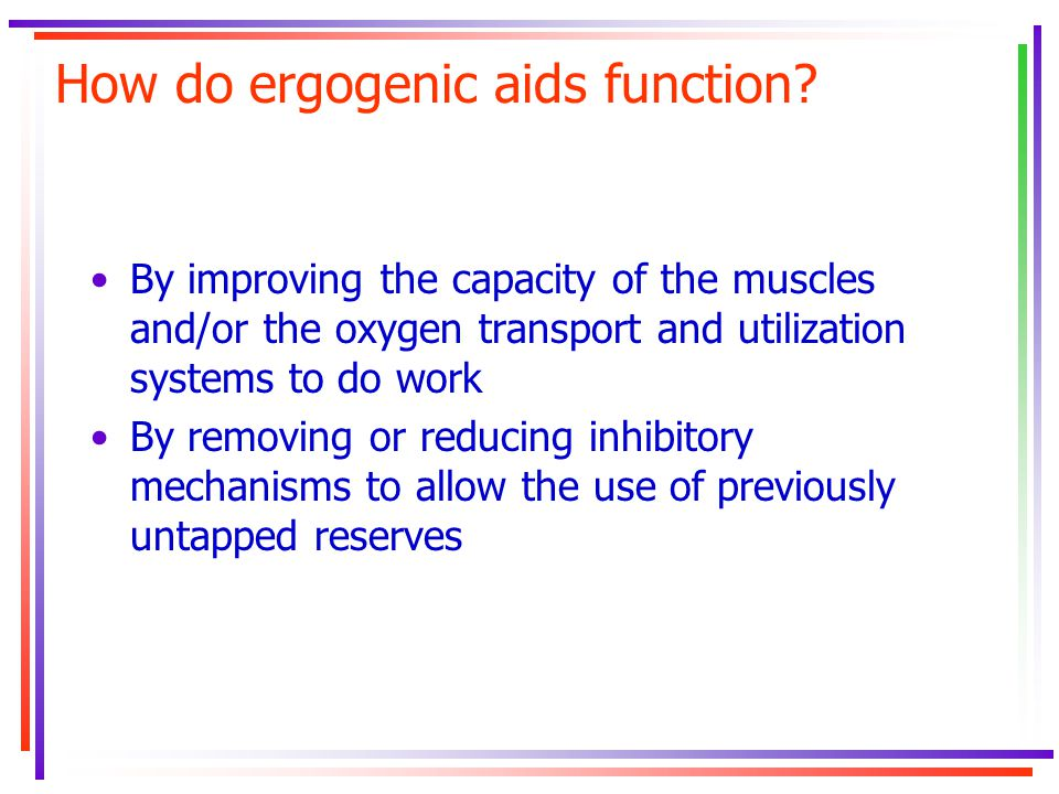 How do ergogenic aids function.