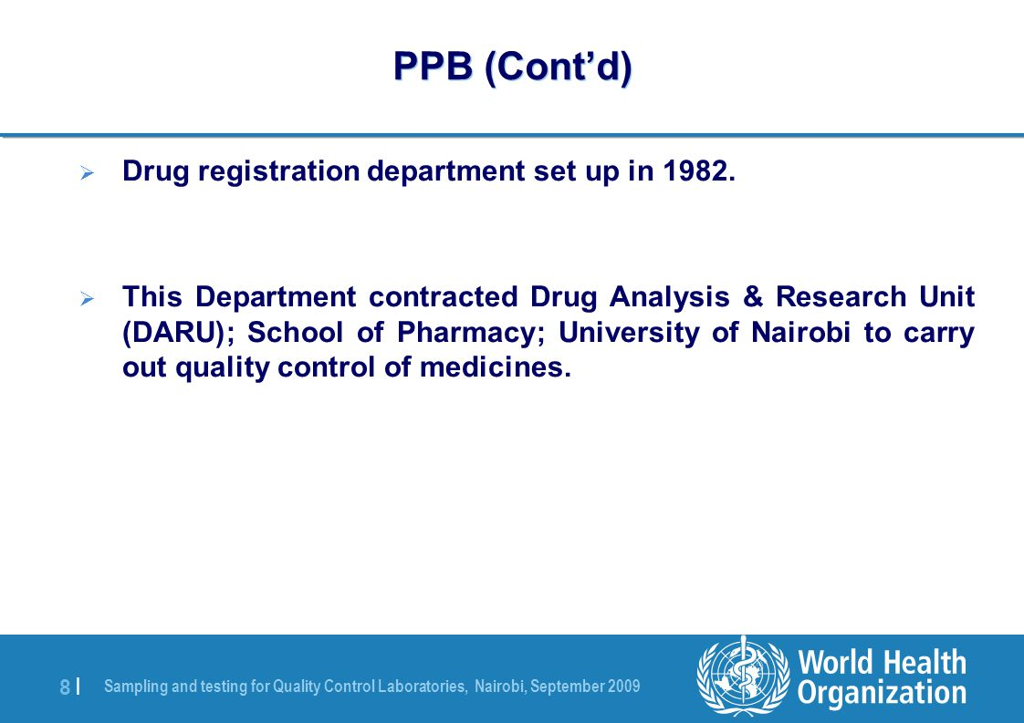 Sampling and testing for Quality Control Laboratories, Nairobi, September 2009 39 | THANK YOU