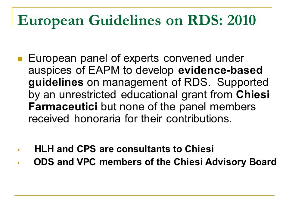 European Guidelines on RDS: 2010 European panel of experts convened under auspices of EAPM to develop evidence-based guidelines on management of RDS.
