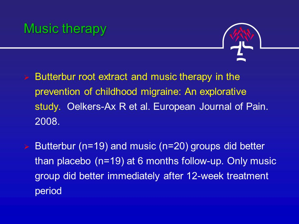 Music therapy  Butterbur root extract and music therapy in the prevention of childhood migraine: An explorative study.
