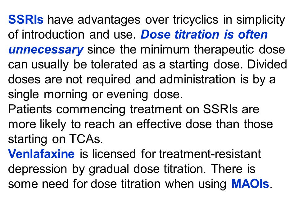 Mode of use The action of TCAs in ameliorating mood is usually absent in the first 2 weeks of therapy and at least 4 weeks must elapse to constitute a