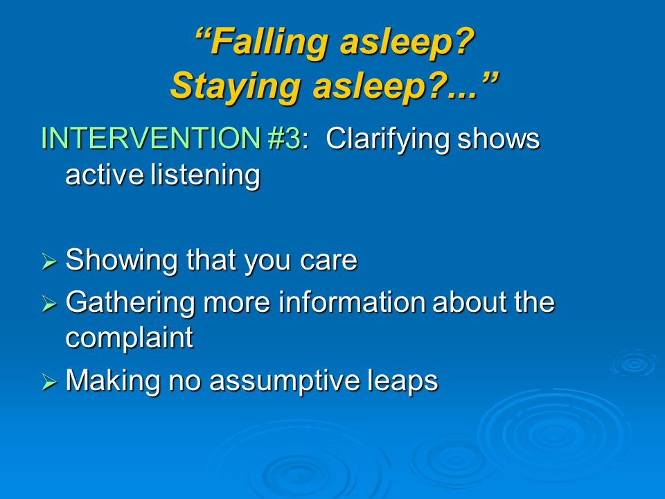Falling asleep.