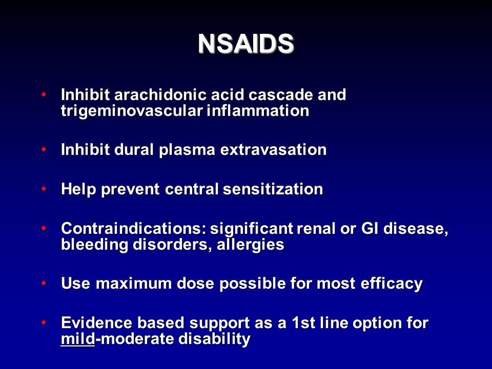 Treatment Strategy: Individualize Treatment Mild-moderate attacks (MIDAS I-II):Mild-moderate attacks (MIDAS I-II): 1) NSAIDS 2) Combination analgesics Moderate-severe attacks (MIDAS III-IV) or poor response to NSAIDS or combo analgesics in previous attacks:Moderate-severe attacks (MIDAS III-IV) or poor response to NSAIDS or combo analgesics in previous attacks: 1) Triptans 2) Dihydroergotamine (DHE)
