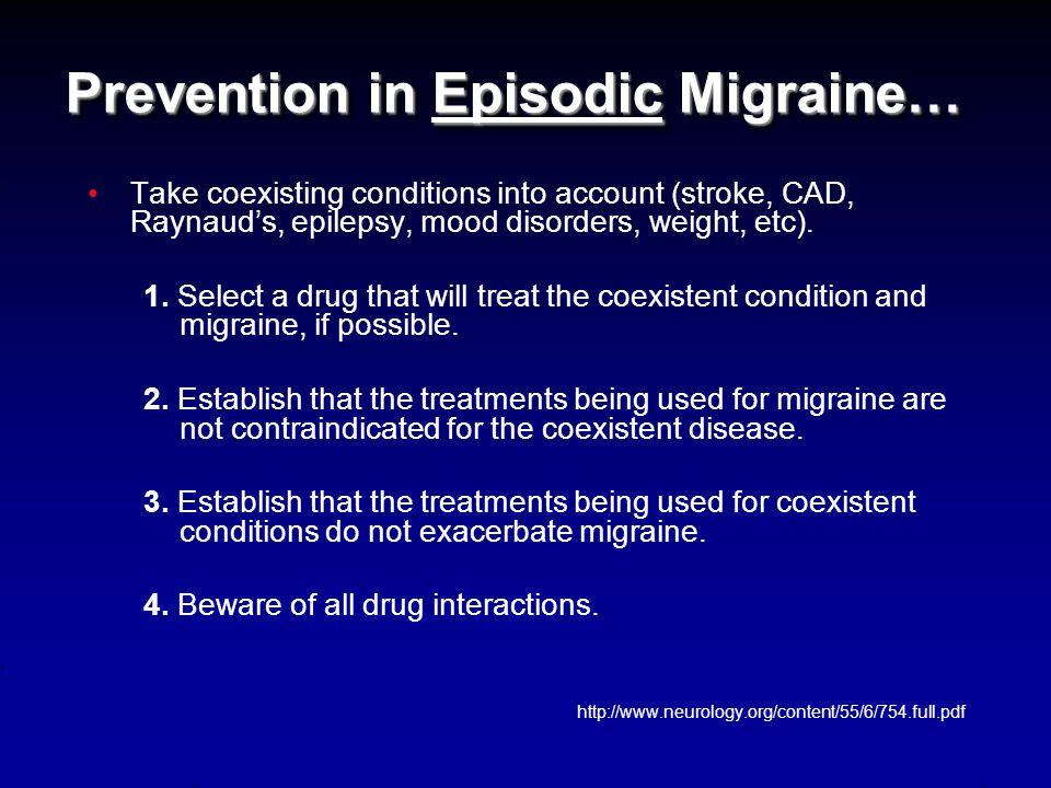 Prevention in Episodic Migraine… Evaluation: 1.
